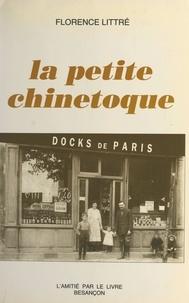 Florence Littré - La petite chinetoque.