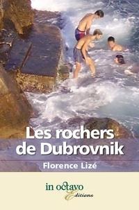 Florence Lizé - Les rochers de Dubrovnik.