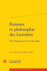 Florence Lotterie - Femmes et philosophie des Lumières - De l'imaginaire à la vie des idées.