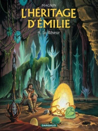 Florence Magnin - L'héritage d'Emilie Tome 4 : Le Rêveur.