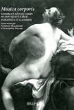 Florence Malhomme et Elisabetta Villari - Musica corporis - Savoirs et arts du corps de l'Antiquité à l'âge humaniste et classique.