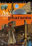 Florence Maruéjol et Isabelle Mayer - Au temps des pharaons. 1 DVD