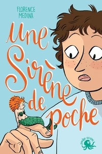 Florence Medina - Une sirène de poche.