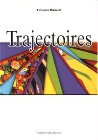 Florence Ménard - Trajectoires.