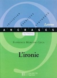 Florence Mercier-Leca - L'ironie.