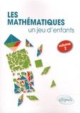 Florence Messineo - Les mathématiques... un jeu d'enfants - Volume 2, 8 activités ludiques pour s'initier aux mathématiques.