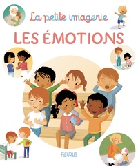 Florence Millot et Madeleine Brunelet - Les émotions.