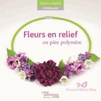 Florence Minne-Khou - Fleurs en relief pâte polymère pour la création de bijoux.
