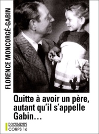 Deedr.fr Quitte à avoir un père, autant qu'il s'appelle Gabin... Image
