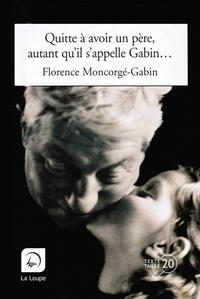 Quitte à avoir un père, autant quil sappelle Gabin....pdf