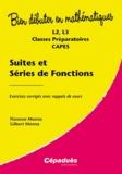 Florence Monna et Gilbert Monna - Suites et séries de fonctions - Exercices corrigés avec rappels de cours.