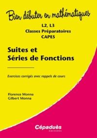 Suites et séries de fonctions- Exercices corrigés avec rappels de cours - Florence Monna |