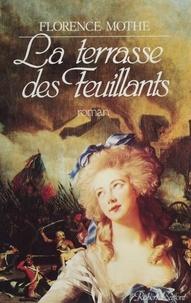 Florence Mothe - Les Wallenberg  Tome 3 - La Terrasse des Feuillants.