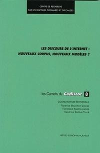 Florence Mourlhon-Dallies et Florimond Rakotonoelina - Les discours de l'Internet : nouveaux corpus, nouveaux modèles ?.