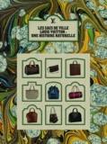 Florence Müller et Jean-Claude Kaufmann - Les sacs de ville Louis Vuitton - Une histoire naturelle.