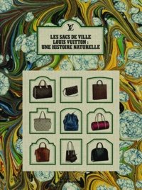 Les sacs de ville Louis Vuitton - Une histoire naturelle.pdf