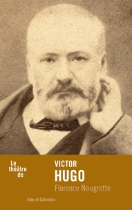 Florence Naugrette - Victor Hugo.