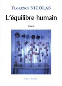 Florence Nicolas - L'équilibre humain.