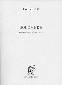 Florence Noël - Solombre.