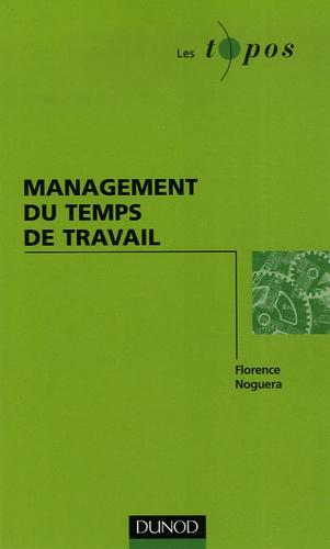 Florence Noguera - Management du temps de travail.