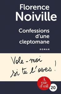 Florence Noiville - Confessions d'une cleptomane.