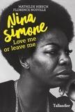 Florence Noiville et Mathilde Hirsch - Nina Simone - Love me or leave me.