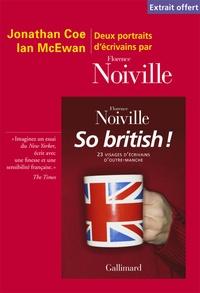Florence Noiville - So British ! - Deux portraits d'écrivains par Florence Noiville.