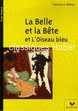Florence Nouilhan - La belle et la bête et l'Oiseau bleu.