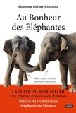 Florence Ollivet-Courtois - Au bonheur des éléphantes.