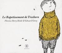 Florence Parry Heide et Edward Gorey - Le Rapetissement de Treehorn.