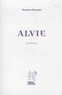 Florence Pazzottu - Alvie (stand up).