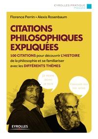 Florence Perrin et Alexis Rosenbaum - Citations philosophiques expliquées.