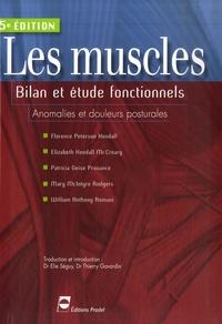 Florence Peterson Kendall - Les muscles, Bilan et étude fonctionnels - Anomalies et douleurs posturales.