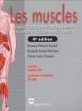 Florence Peterson Kendall et Elizabeth Kendall McCreary - Les muscles - Bilan et étude fonctionnels, anomalies et douleurs posturales.