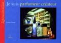 Florence Pinaud - Je suis parfumeur créateur.