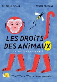 Florence Pinaud et Amélie Fontaine - Les droits des animaux - Ça me concerne !.