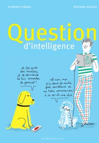 Florence Pinaud et Séverine Assous - Question d'intelligence.