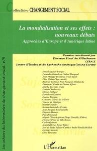 Florence Pinot de Villechenon et  CERALE - La mondialisation et ses effets : nouveaux débats - Approches d'Europe et d'Amérique latine.