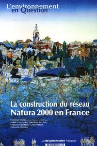 Florence Pinton et Pierre Alphandéry - La construction du réseau Natura 2000 en France - Une politique européenne de conservation de la biodiversité à l'épreuve du terrain.
