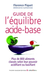 Téléchargement d'ebooks Iphone Guide de l'équilibre acide-base  - Plus de 800 aliments classés selon leur pouvoir acidifiant ou basifiant par Florence Piquet 9782365491273 in French CHM DJVU FB2