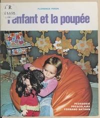 Florence Piron et  Collectif - L'enfant et la poupée.