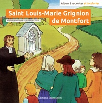 Florence Prémont et Laurence Louvat - Saint Louis-Marie Grignion de Montfort.