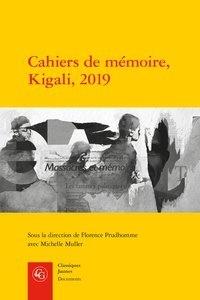 Florence Prudhomme - Cahiers de mémoire, Kigali, 2019.