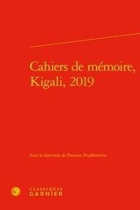 Cahiers de mémoire - Kigali, 2019.pdf