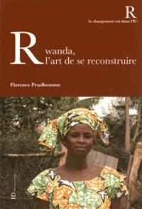 Accentsonline.fr Rwanda, l'art de se reconstruire Image
