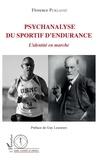 Florence Puklavec - Psychanalyse du sportif d'endurance - L'identité en marche.