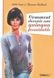 Florence Raillard et Odile Cuaz - Comment devenir une quinqua formidable.