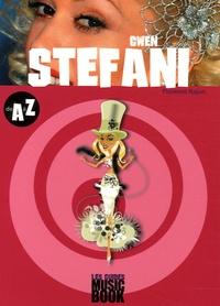 Florence Rajon - Gwen Stefani de A à Z.