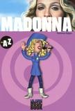 Florence Rajon - Madonna de A à Z.