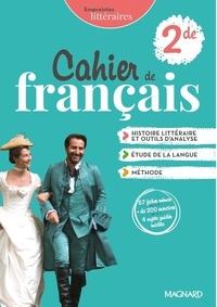 Florence Randanne et Cécile Barraud - Cahier de Français 2de - Cahier de l'élève.